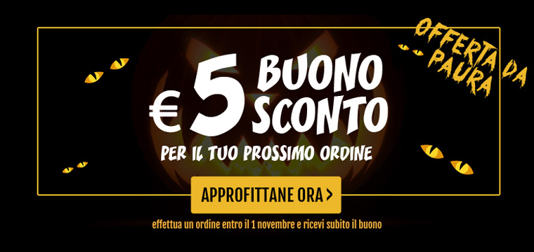Offerta da paura… Sconto 5€ se ordini entro Halloween!