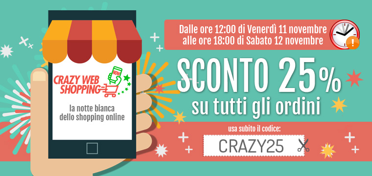 Super sconto 25% per il Crazy Web Shopping!