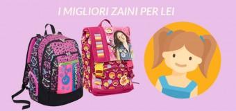Zaini Scuola 2017/2018: i più richiesti da bambine e ragazze