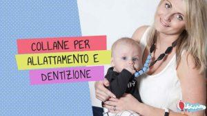 collane per allattamento e dentizione