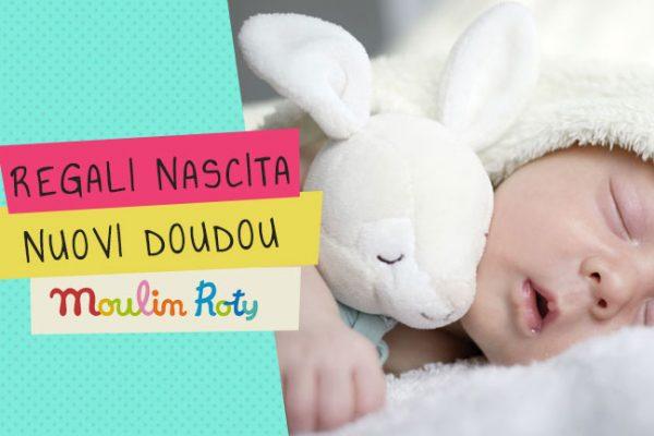 Regali nascita: ecco i nuovi Doudou Moulin Roty