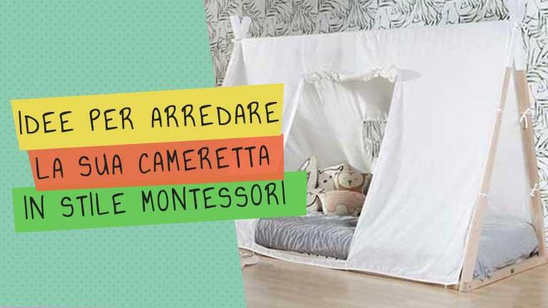 Cameretta Montessori: dal letto ai giochi, tante idee per realizzarla al meglio
